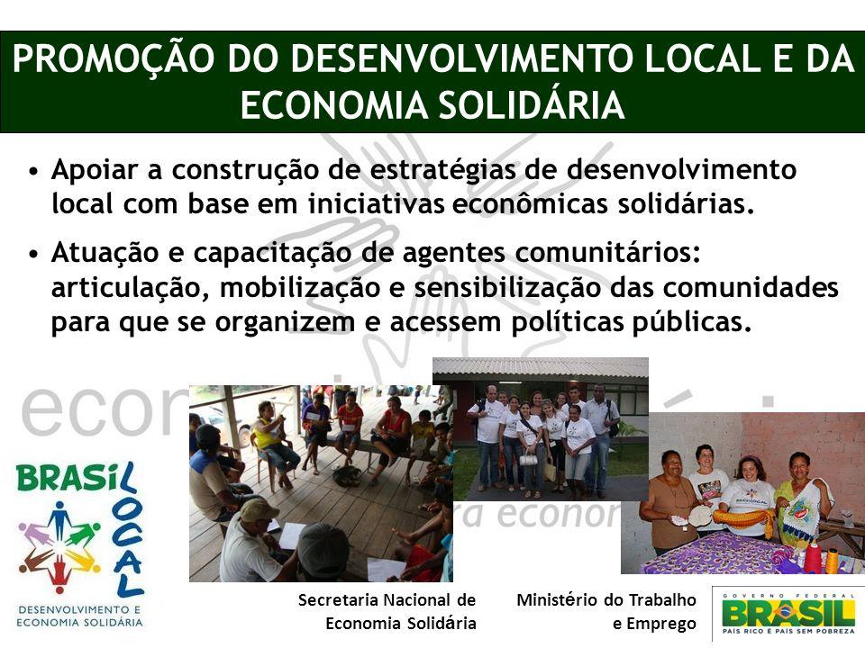 PROMOÇÃO DO DESENVOLVIMENTO LOCAL E DA ECONOMIA SOLIDÁRIA