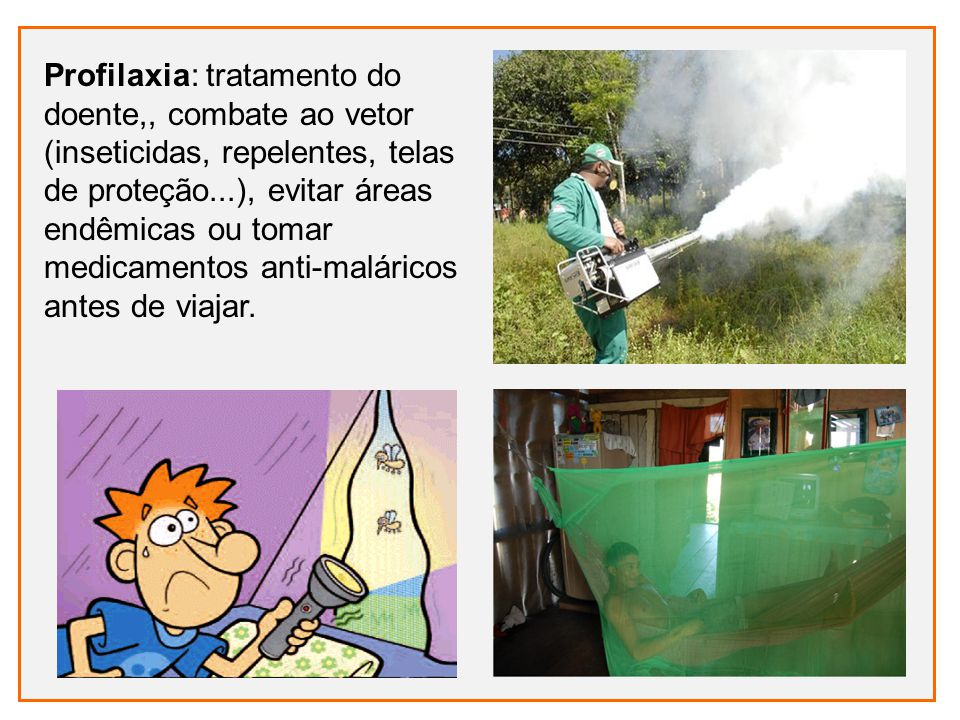 Profilaxia: tratamento do