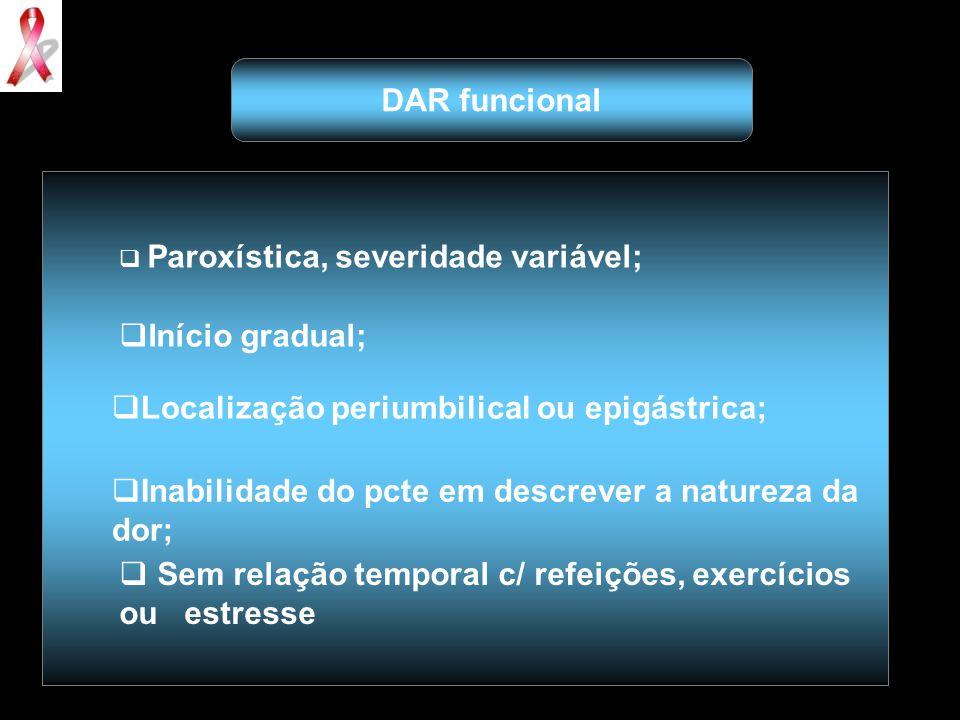Localização periumbilical ou epigástrica;