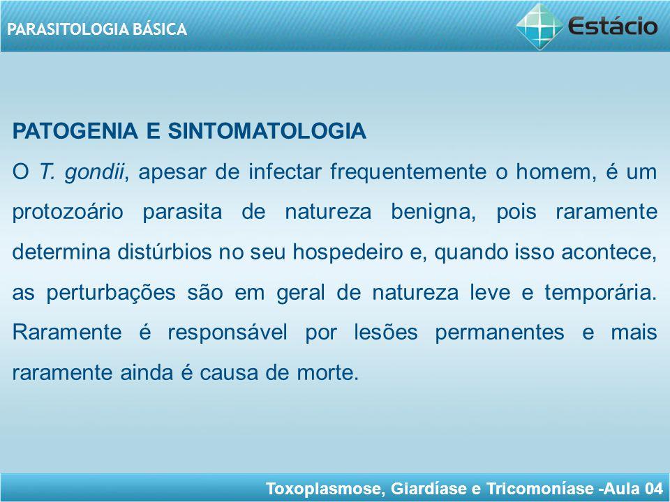 PATOGENIA E SINTOMATOLOGIA