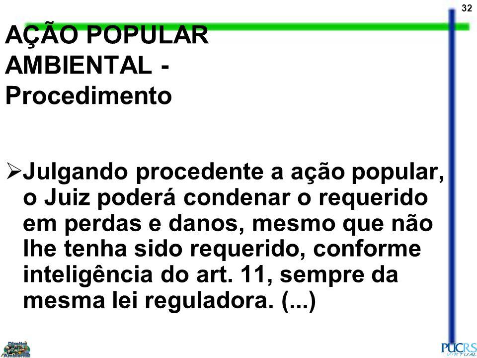 AÇÃO POPULAR AMBIENTAL - Procedimento