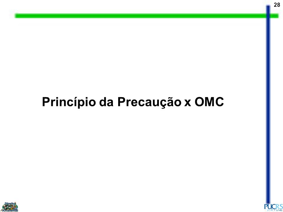 Princípio da Precaução x OMC