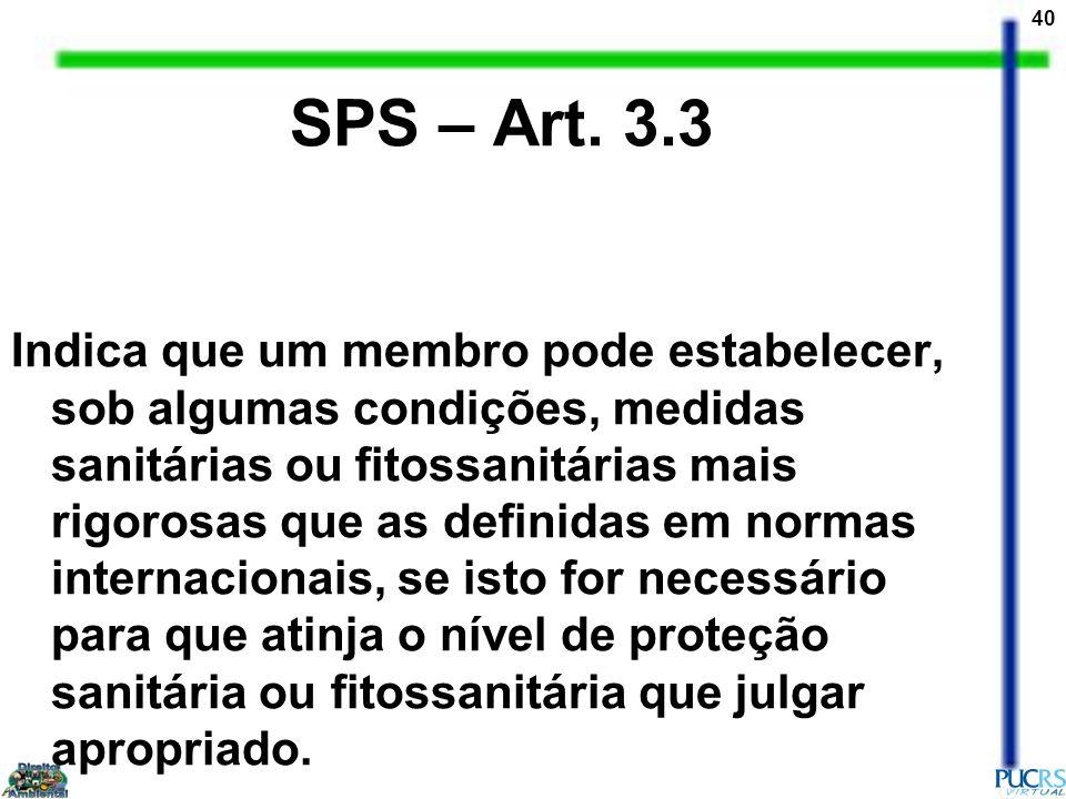 SPS – Art. 3.3