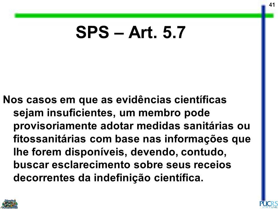 SPS – Art. 5.7