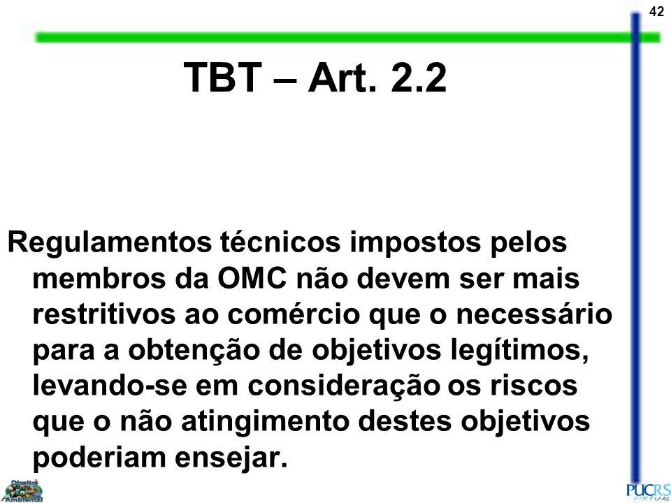 TBT – Art. 2.2