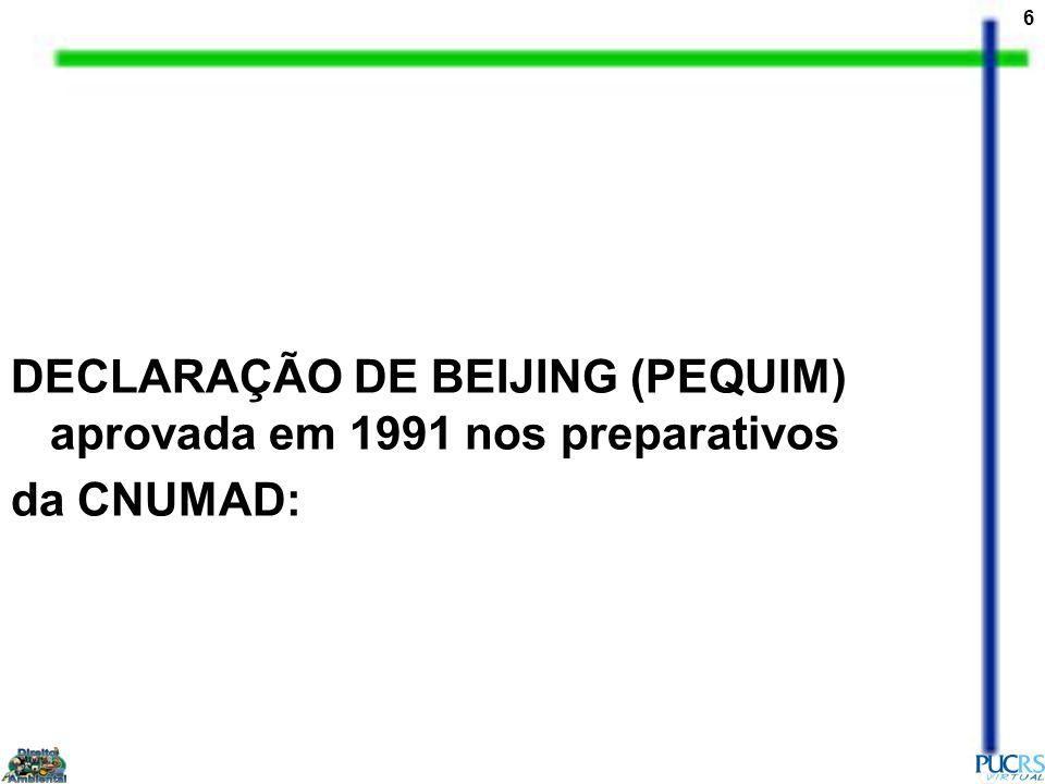 DECLARAÇÃO DE BEIJING (PEQUIM) aprovada em 1991 nos preparativos