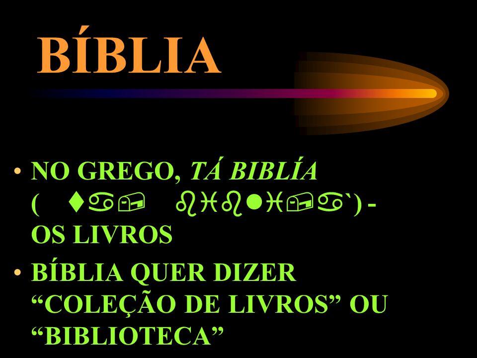 BÍBLIA NO GREGO, TÁ BIBLÍA (`) - OS LIVROS