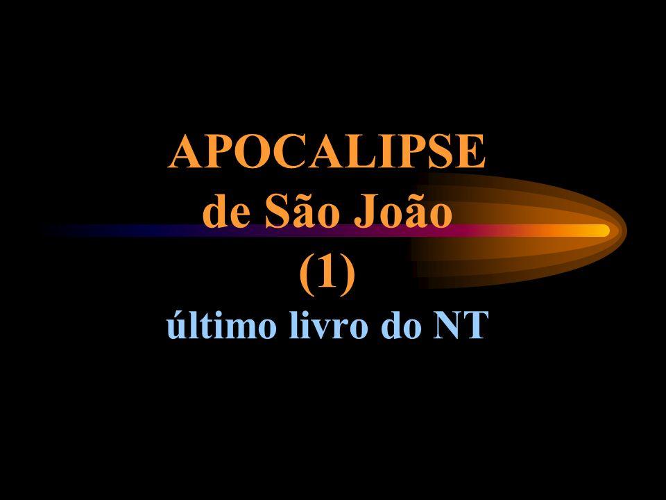 APOCALIPSE de São João (1) último livro do NT