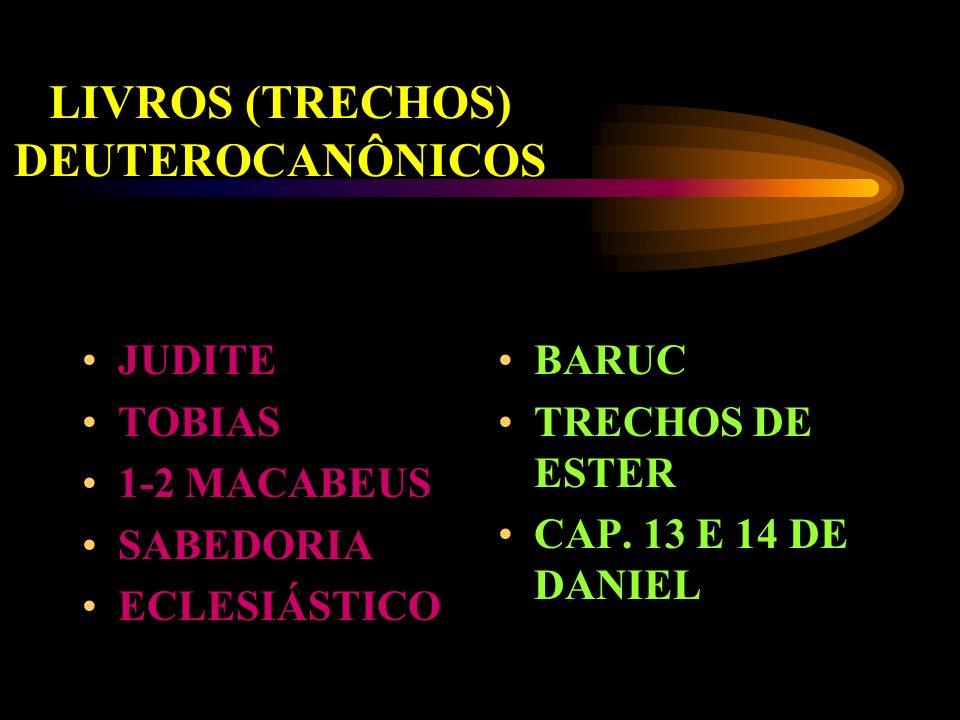 LIVROS (TRECHOS) DEUTEROCANÔNICOS