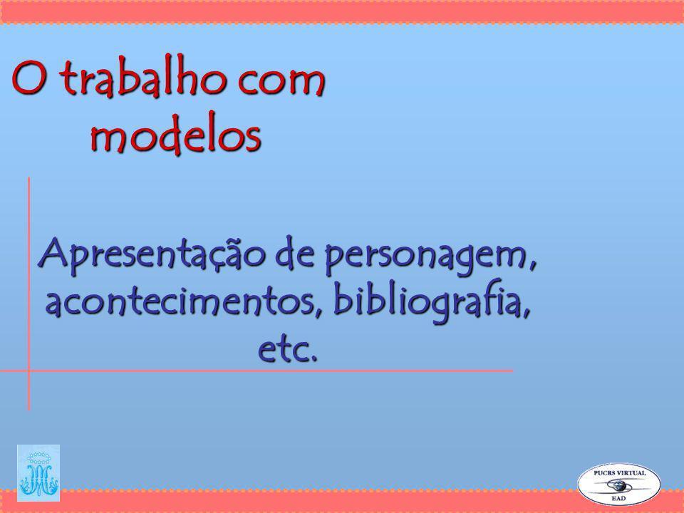 Apresentação de personagem, acontecimentos, bibliografia, etc.