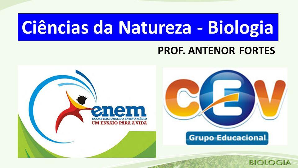 Ciências da Natureza - Biologia