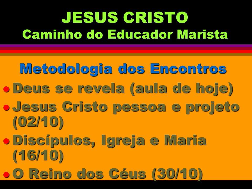 JESUS CRISTO Caminho do Educador Marista