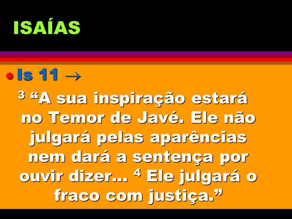 ISAÍAS Is 11 