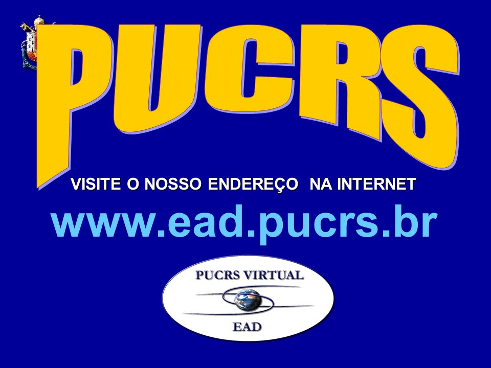VISITE O NOSSO ENDEREÇO NA INTERNET