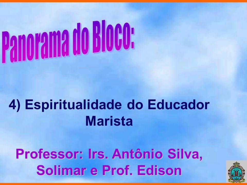 4) Espiritualidade do Educador Marista