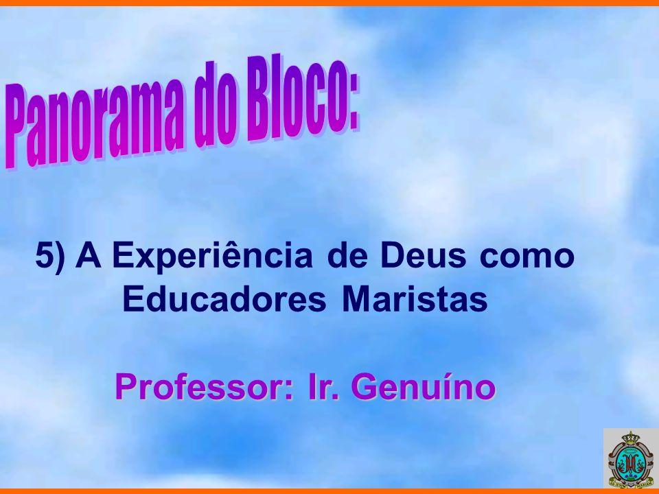 5) A Experiência de Deus como Educadores Maristas