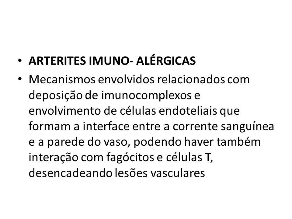 ARTERITES IMUNO- ALÉRGICAS