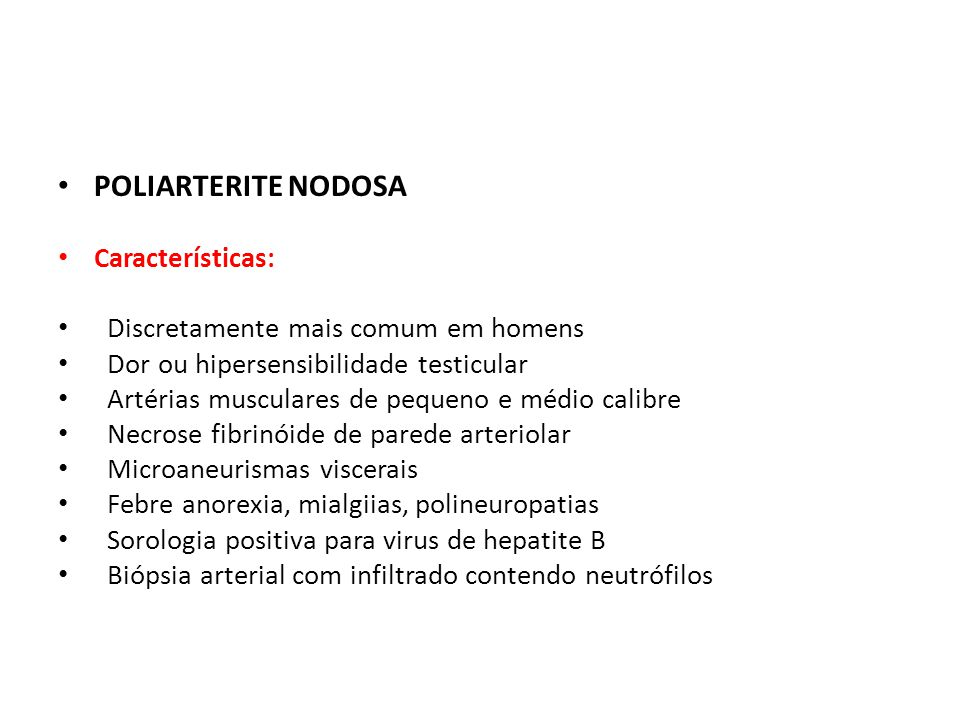 POLIARTERITE NODOSA Características: