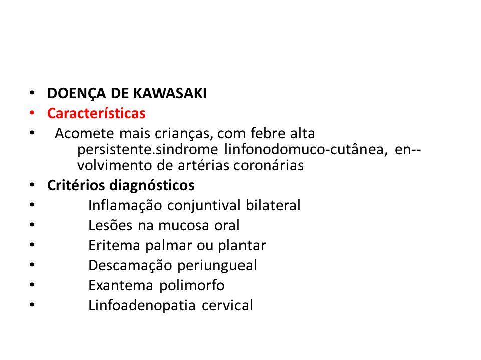 DOENÇA DE KAWASAKI Características.