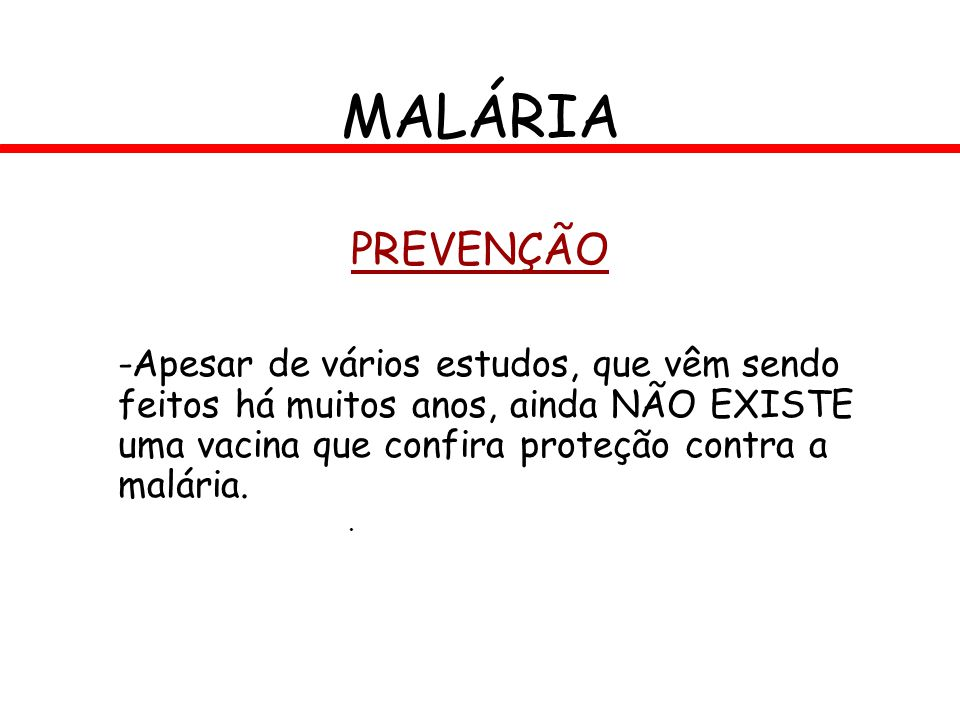 MALÁRIA PREVENÇÃO.