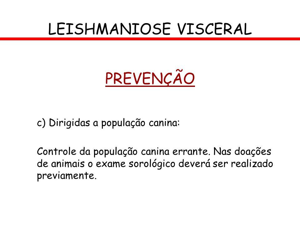 LEISHMANIOSE VISCERAL