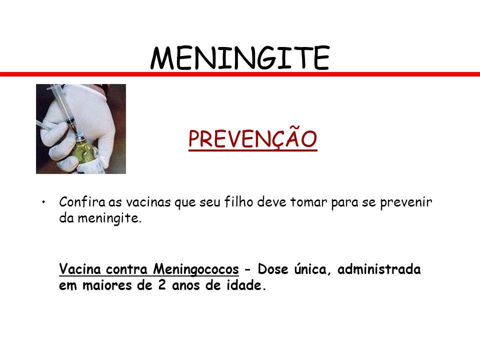 MENINGITE PREVENÇÃO. Confira as vacinas que seu filho deve tomar para se prevenir da meningite.