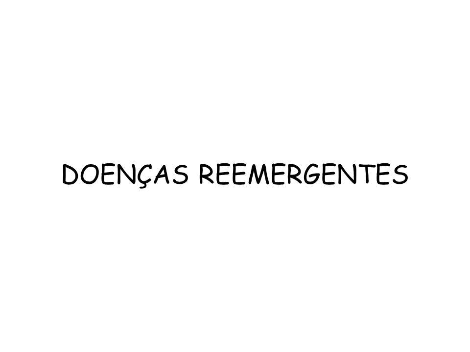 DOENÇAS REEMERGENTES