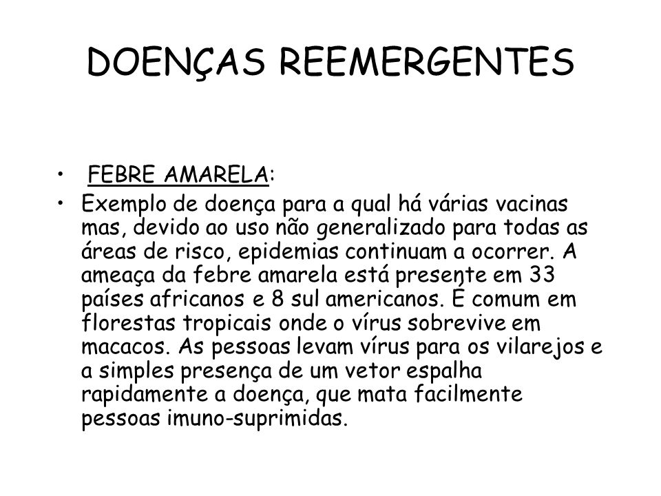 DOENÇAS REEMERGENTES FEBRE AMARELA: