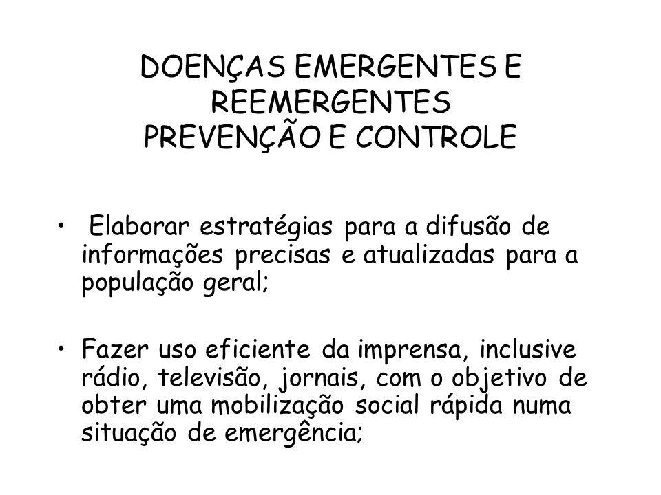 DOENÇAS EMERGENTES E REEMERGENTES PREVENÇÃO E CONTROLE