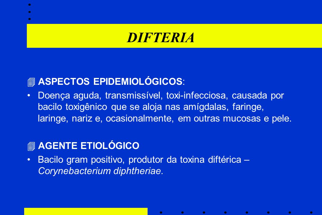 DIFTERIA  ASPECTOS EPIDEMIOLÓGICOS: