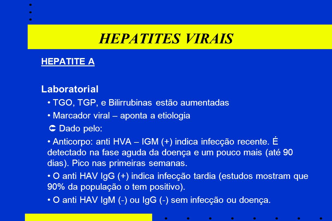 HEPATITES VIRAIS Laboratorial HEPATITE A