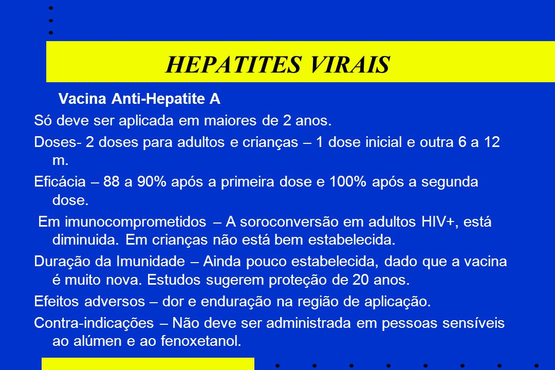 HEPATITES VIRAIS Vacina Anti-Hepatite A