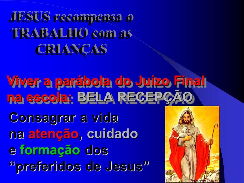 JESUS recompensa o TRABALHO com as CRIANÇAS