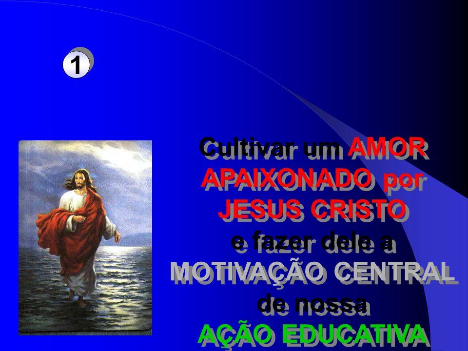 1 Cultivar um AMOR. APAIXONADO por. JESUS CRISTO. e fazer dele a. MOTIVAÇÃO CENTRAL. de nossa.