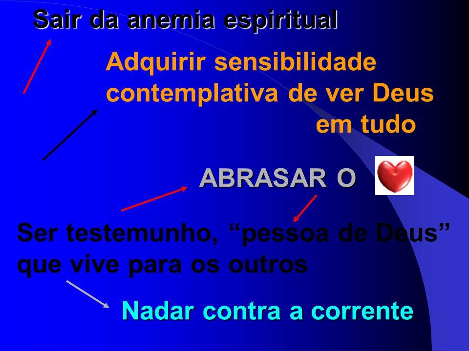 Sair da anemia espiritual