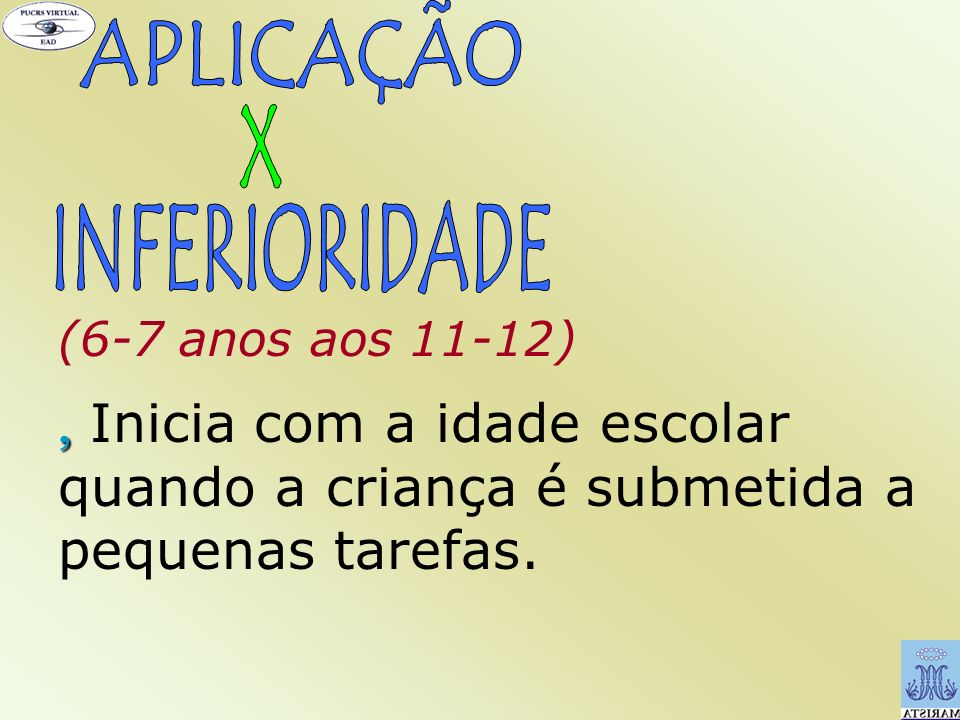 APLICAÇÃO INFERIORIDADE X
