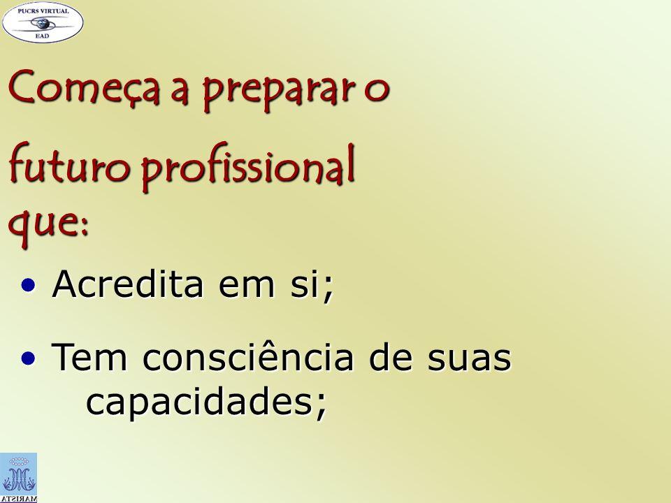 futuro profissional que:
