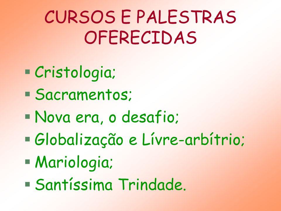 CURSOS E PALESTRAS OFERECIDAS