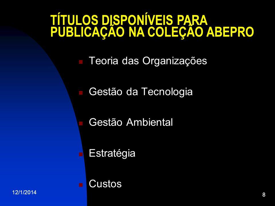 TÍTULOS DISPONÍVEIS PARA PUBLICAÇÃO NA COLEÇÃO ABEPRO