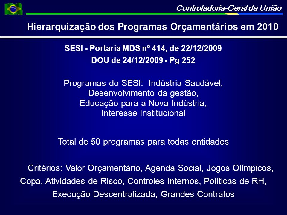 SESI - Portaria MDS nº 414, de 22/12/2009