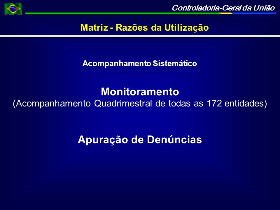 Matriz - Razões da Utilização Acompanhamento Sistemático