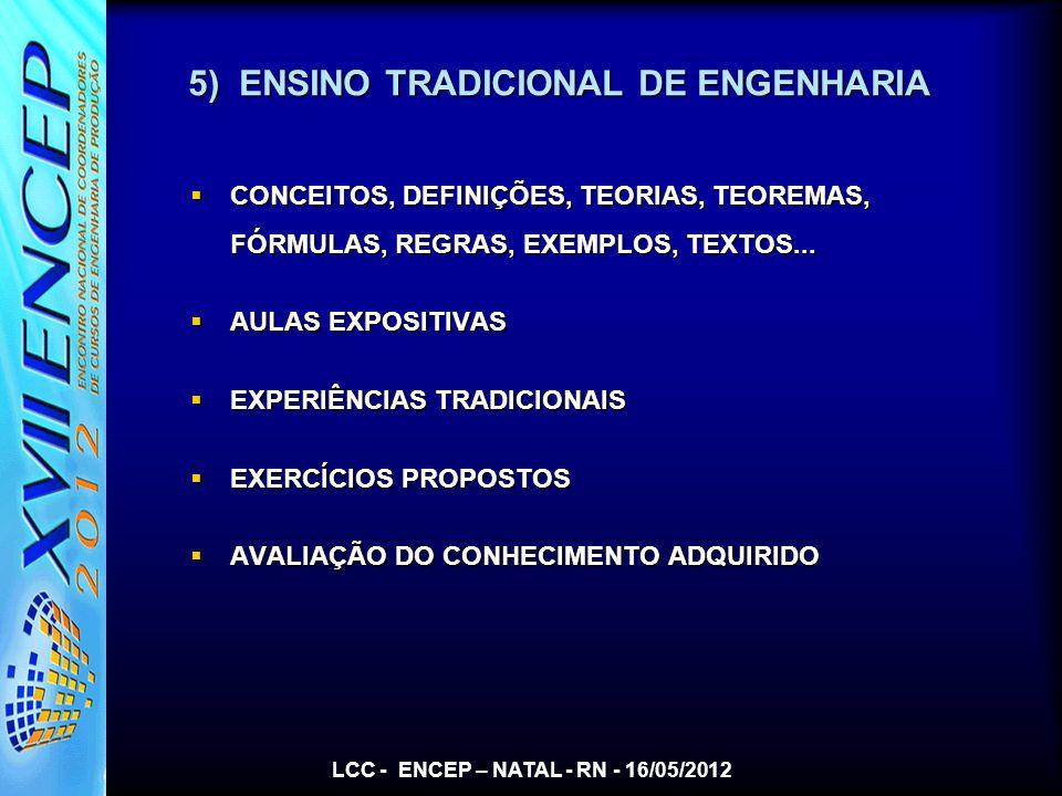 5) ENSINO TRADICIONAL DE ENGENHARIA