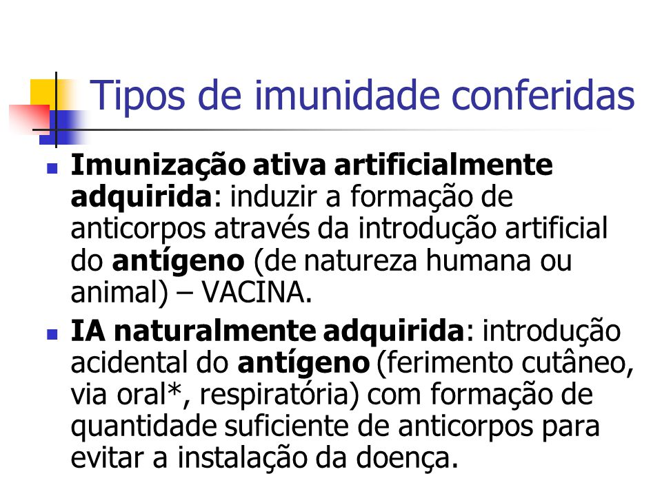 Tipos de imunidade conferidas