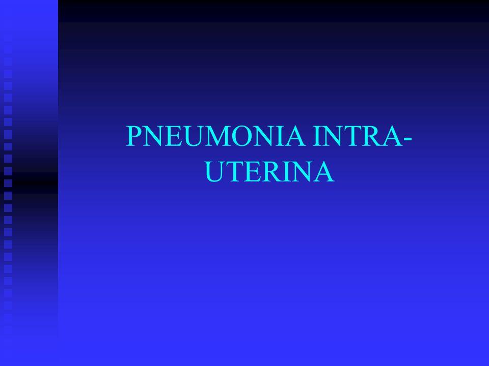 PNEUMONIA INTRA-UTERINA