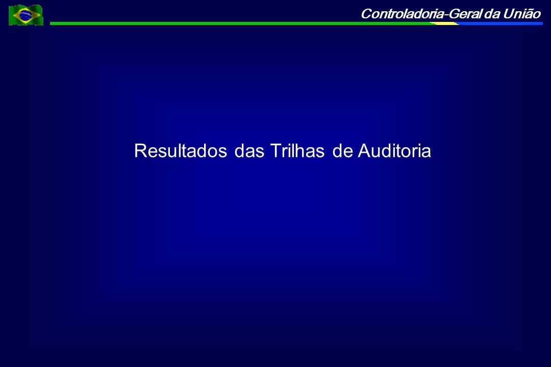 Resultados das Trilhas de Auditoria