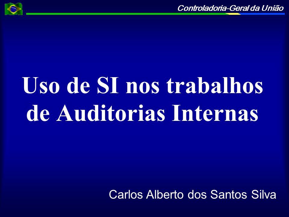 Uso de SI nos trabalhos de Auditorias Internas