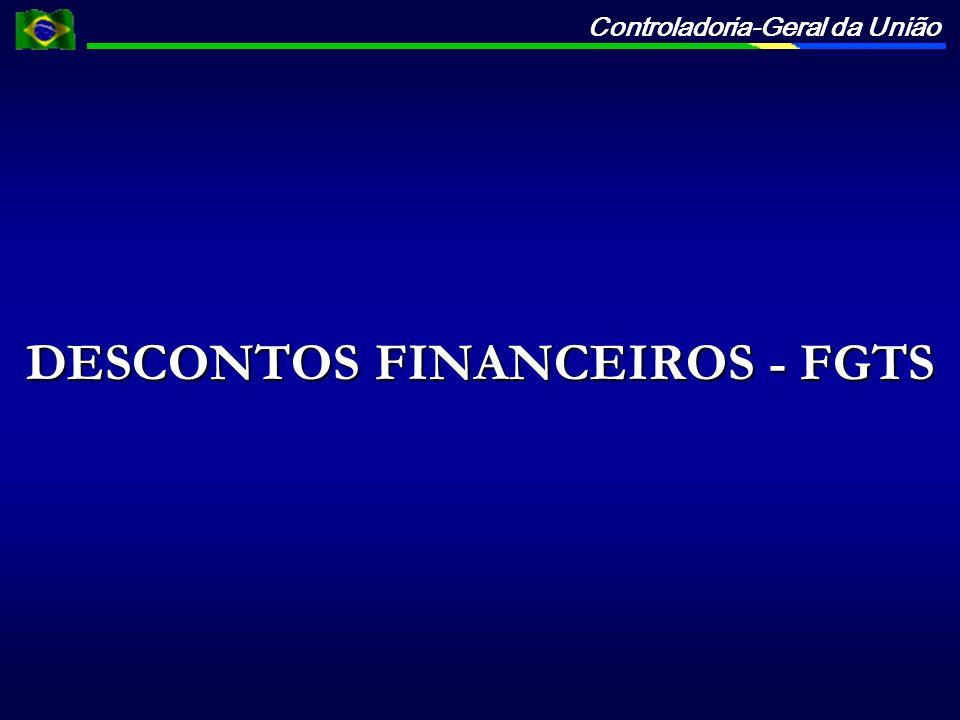 DESCONTOS FINANCEIROS - FGTS