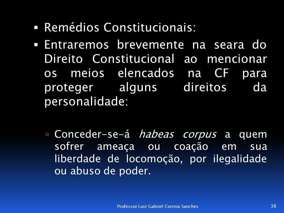 Remédios Constitucionais: