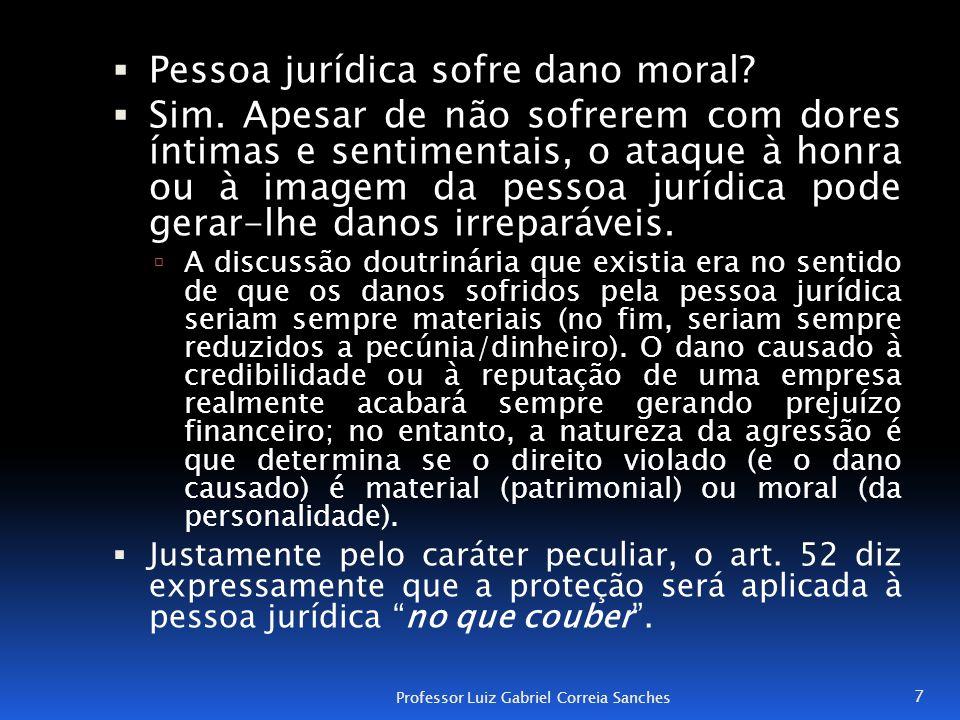 Pessoa jurídica sofre dano moral