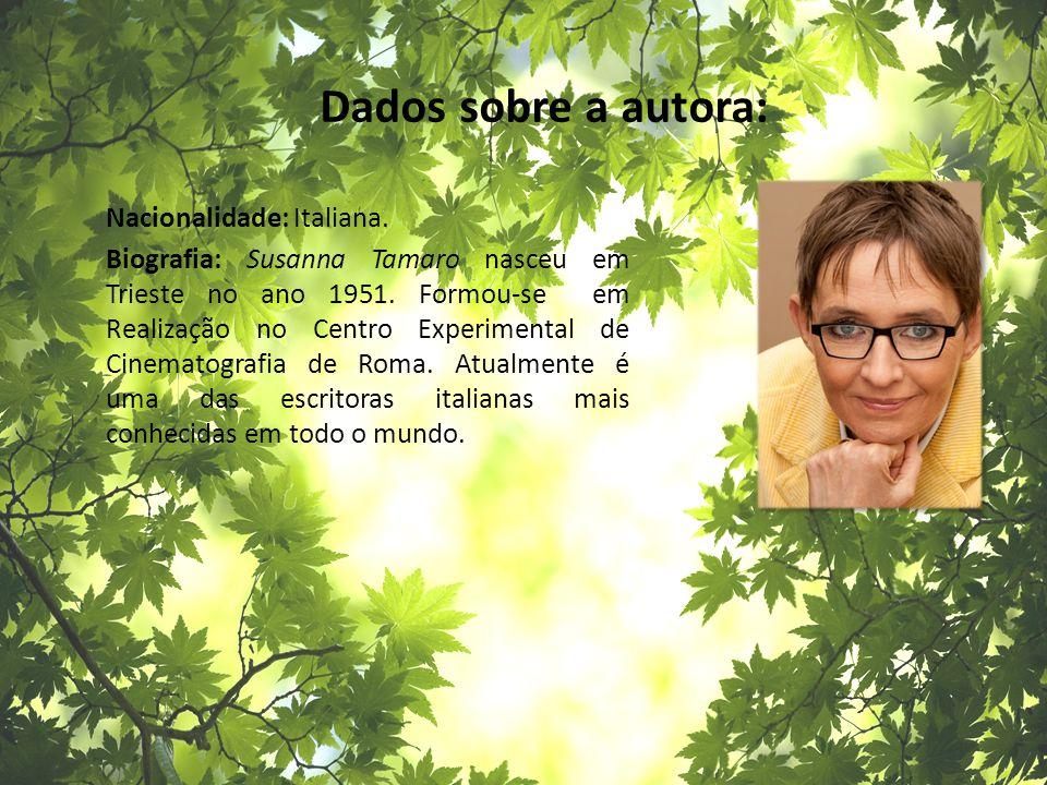 Dados sobre a autora: Nacionalidade: Italiana.